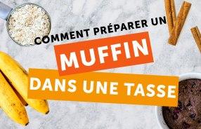 comment preparer un muffin dans une tasse