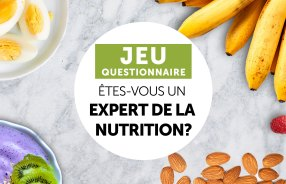 étes-vous un expert de la nutrition?
